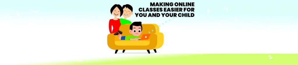 Making Online Classes Easier for You and Your Child