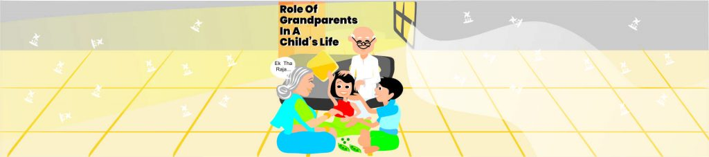 Role of Grandparents in a child's life