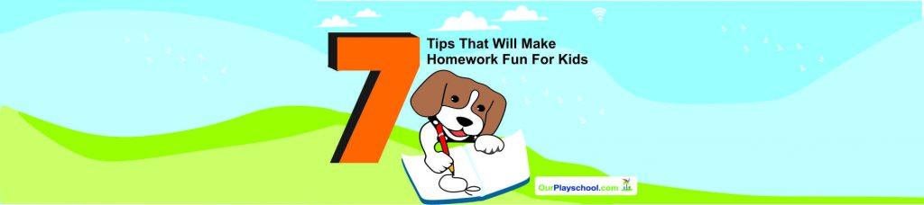 7 Tips That Will Make Homework Fun for Kids