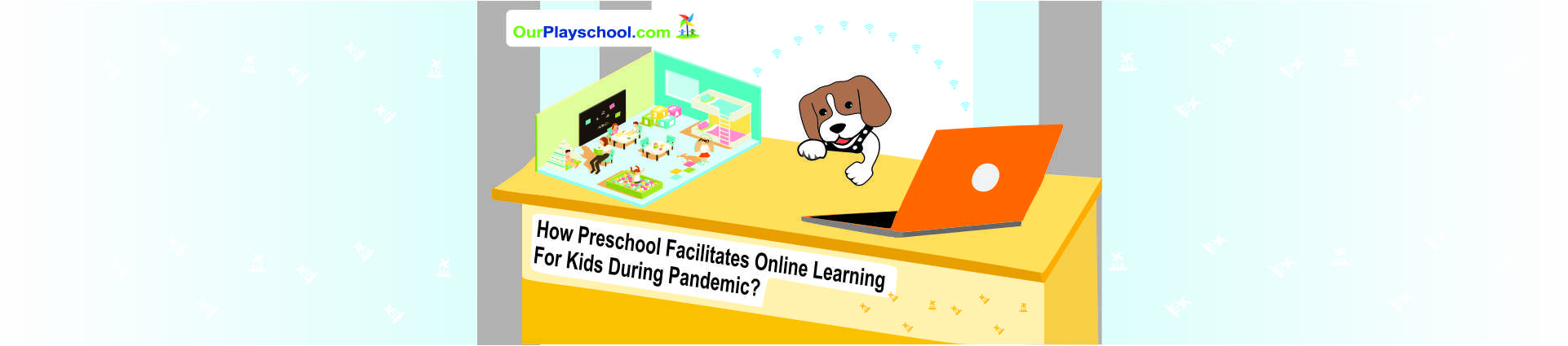Preschool Facilitates Online Learning for Kids during Pandemic