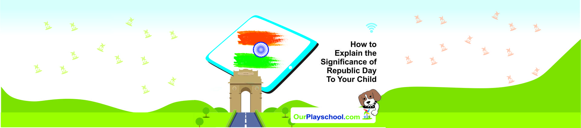 Significance of Republic Day to Your Child