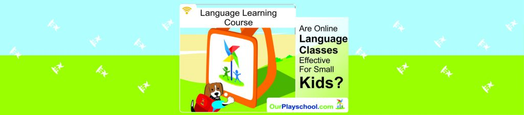 Online Language Classes Effective for Small Kids